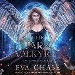 Their Dark Valkyrie The Complete Series, Eva Chase