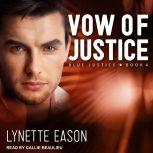 Vow of Justice, Lynette Eason