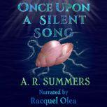 Once upon a Silent Song A Little Mermaid Retelling, A. R. Summers