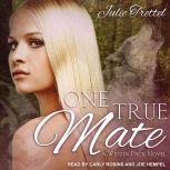 One True Mate , Julie Trettel