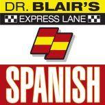 Dr. Blair's Express Lane: Spanish Spanish, Robert Blair