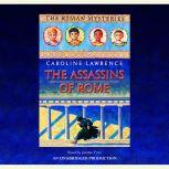 The Assassins of Rome The Roman Mysteries #4, Caroline Lawrence
