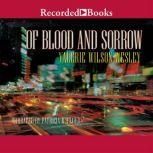 Of Blood and Sorrow, Valerie Wilson Wesley