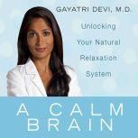 A Calm Brain, Gayatri Devi