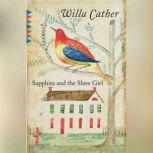 Sapphira and the Slave Girl, Willa Cather