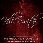 Kill Switch, Penelope Douglas
