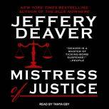 Mistress of Justice, Jeffery Deaver