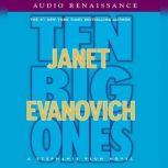 Ten Big Ones A Stephanie Plum Novel, Janet Evanovich