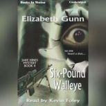 Six-Pound Walleye, Elizabeth Gunn