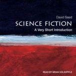 Science Fiction A Very Short Introduction, David Seed