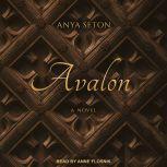 Avalon A Novel, Anya Seton