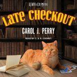 Late Checkout, Carol J. Perry