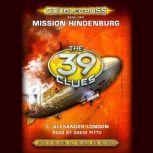 The Doublecross Mission Hindenburg, C. Alexander London