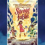 Saving Fable, Scott Reintgen