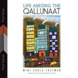 Life Among the Qallunaat, Mini Aodla Freeman