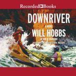 Downriver, Will Hobbs