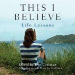 This I Believe: Life Lessons, Dan Gediman