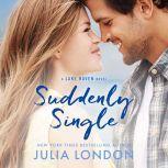 Suddenly Single, Julia London