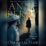 One Fatal Flaw, Anne Perry