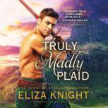 Truly Madly Plaid, Eliza Knight