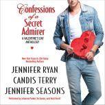 Confessions of a Secret Admirer, Jennifer Ryan