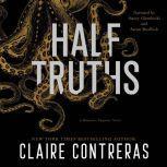 Half Truths, Claire Contreras