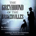 The Greyhound of the Baskervilles, Arthur Conan Doyle