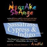 Sassafrass, Cypress & Indigo, Ntozake Shange