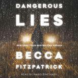 Dangerous Lies, Becca Fitzpatrick