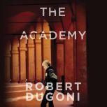 The Academy A Short Story, Robert Dugoni