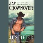 Justified, Jay Crownover