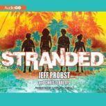Stranded, Jeff Probst; Chris Tebbetts