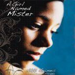 A Girl Named Mister, Nikki Grimes