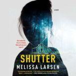 Shutter, Melissa Larsen