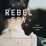 Rebel Spy, Veronica Rossi