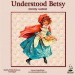 Understood Betsy, Dorothy Canfield Fisher