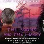 The Sound and the Furry, Spencer Quinn