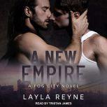 A New Empire, Layla Reyne