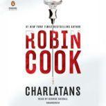 Charlatans, Robin Cook