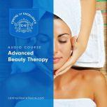 Advanced Beauty Therapy, Centre of Excellence
