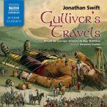 Gulliver's Travels: Retold for younger listeners, Jonathan Swift; retold for younger listeners by Roy McMillan