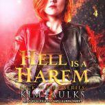 Hell is a Harem Book 4, Kim Faulks