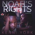 Noah's Rights, Kenni York