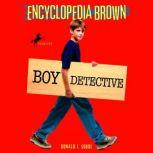 Encyclopedia Brown, Boy Detective, Donald J. Sobol