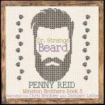 Dr. Strange Beard Second Chance Small Town Romantic Comedy, Penny Reid
