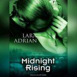 Midnight Rising, Lara Adrian
