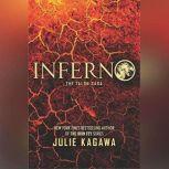 Inferno, Julie Kagawa