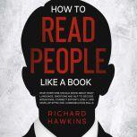 How to Read People Like a Book, Richard Hawkins