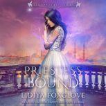 Priestess Bound, Lidiya Foxglove