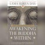 Awakening the Buddha Within, Lama Surya Das